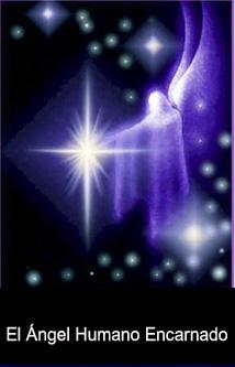 El Ángel Humano Encarnado